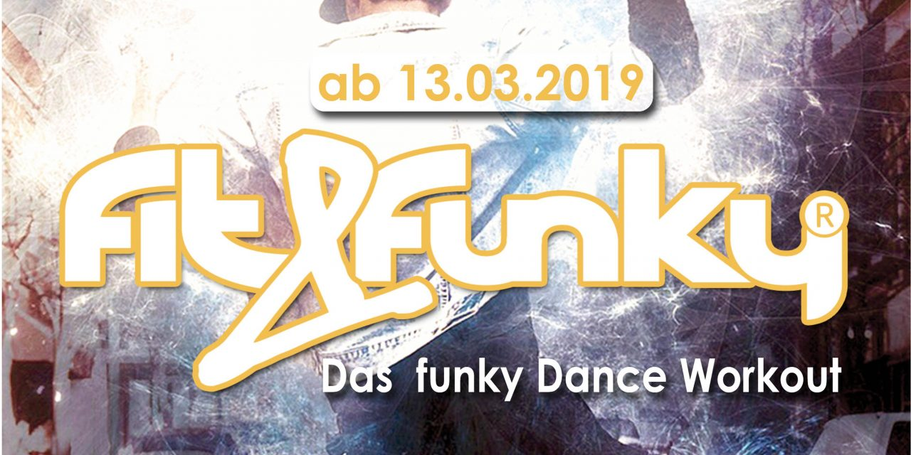 fit & funky® – Das funky Dance Workout
